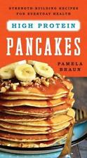 HIGH-PROTEIN PANCAKES - BRAUN, PAMELA - NEW PAPERBACK BOOK