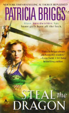 Sianim #3: Steal the Dragon by Patricia Briggs (1995, Mass Market Paperback)
