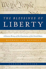 The Blessings of Liberty: A Concise History of the Constitution of the United St