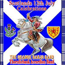 *SCOTLANDS 12th JULY CELEBRATIONS*  *Orange Banjo Band*  LOYALIST/ULSTER/ ORANGE