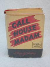 Serge Wolsey CALL HOUSE MADAM Story of the Career of Beverly Davis c. 1954