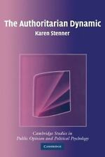 The Authoritarian Dynamic: By Stenner, Karen
