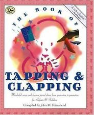 First Steps in Music: The Book of Tapping and Clapping : Wonderful Songs and...