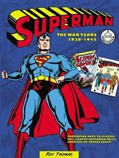 Superman : The War Years, 1938-1946 by Roy Thomas (2015, Hardcover, DC COMICS)