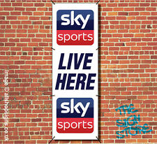 SKY SPORTS LIVE HERE OUTDOOR BANNER SIGN FOR PUBS BARS waterproof VERTICAL SIGN