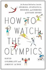 How to Watch the Olympics: The Essential Guide to