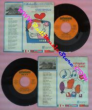 LP 45 7'' ZECCHINO D'ORO Ciao amico Rataplan cin bum!1976 ANTONIANO no cd mc*vhs