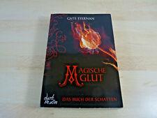 Cate Tiernan: Magische Glut - Das Buch der Schatten / Taschenbuch