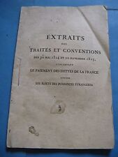 EXTRAIT DES TRAITES CONVENTIONS CONCERNANT DETTES DE FRANCE 1815 EO RESTAURATION