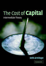 The Cost of Capital: Intermediate Theory by Armitage, Seth