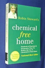 ROBIN STEWART'S CHEMICAL FREE HOME Robin Stewart REDUCE USE OF CHEMICALS Book