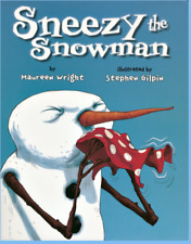 Sneezy the Snowman Maureen Wright New Paperback