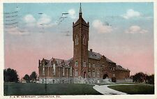 Seminary at F & M College in Lancaster PA 1921