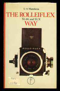 The Rolleiflex SL66 & SLX Way, More Rollei Manuals & Instruction Books Listed