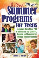 The Best Summer Programs for Teens: America's Top Classes, Camps, and Courses