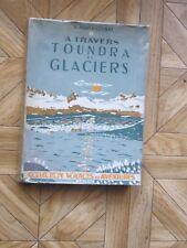 A travers toundra et glaciers par V.Romanovsky chez Susse 1945