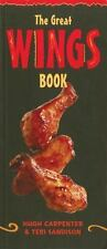 Cookbook: THE GREAT [CHICKEN} WINGS BOOK by Hugh Carpenter & Teri Sandison