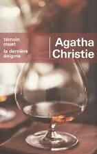 Temoin muet / La derniere enigme. Agatha CHRISTIE.  CV6