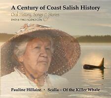 A Century of Coast Salish History : Media Companion to the Book Rights...
