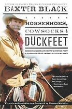Horseshoes, Cowsocks & Duckfeet: More Commentary by NPR's Cowboy Poet-ExLibrary