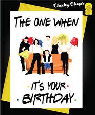 Amigos-tarjeta de cumpleaños divertido TV 90s el uno cuando es tu cumpleaños C136