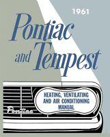 1961 Pontiac Heating Vent Air Condition Shop Service Repair Manual Book OEM