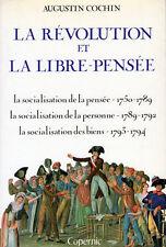 C1 REVOLUTION Augustin COCHIN La REVOLUTION ET LA LIBRE PENSEE