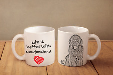 """Neufundländer - ein Becher """"Life is better with"""" Subli Dog, CH"""