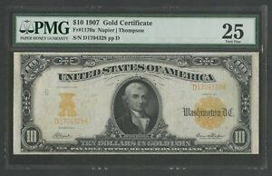 FR1170a $10 1907 GOLD NOTE PMG 25 CHOICE VF NAPIER-THOMPSON 74 RECORDED WLM5976