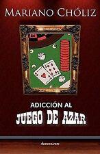 Adiccin Al Juego de Azar by Mariano Chliz Montas (Spanish) Paperback Book