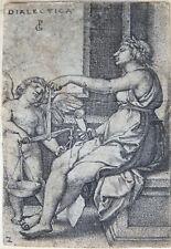 GEORG PENCZ ORIGINALER KUPFERSTICH DIALECTICA ALLEGORIE FREIE KÜNSTE UM 1540