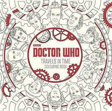 Doctor Who: Travels in Time Colouring Book, Very Good Condition Book, NA, ISBN 9