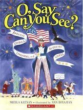 O, Say Can You See? Americas Symbols, Landmarks,