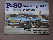 P-80 Shooting Star in Action Squadron Signal Book # 1040 VGUC 1984 Vintage