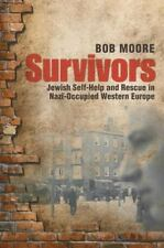 Survivors: Jewish Self-Help and Rescue in Nazi-Occupied Western Europe-ExLibrary