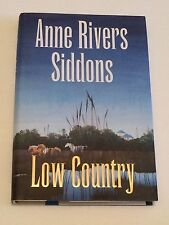ANNE RIVERS SIDDONS SIGNED Low Country 1998 BOOK 1st Ed- Georgia