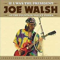 Joe Walsh - If I Was The President [CD]