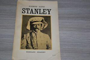 DEDICACE DE PIERRE DAYE / STANLEY / Bernard GRASSET / Ex S.P /C1N