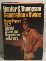 Generation of Swine-Hunter S. Thompson First Edition/1st Printing, Larry D Terry