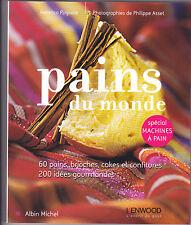 Pains du monde : Spécial machines à pain Rebecca PUGNALE