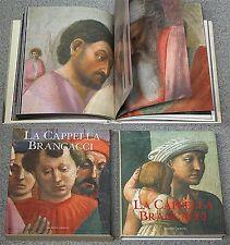 libro Olivetti Baldini Casazza LA CAPPELLA BRANCACCI Masaccio Masolino Firenze