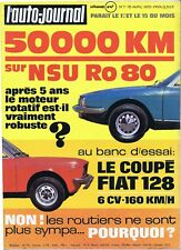 L'auto-journal #7 04/1972 NSU Ro80 - Fiat 128 Voisin - East African Safari - 2cv