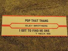 ISLEY BROTHERS Pop That Thing JUKE BOX STRIP free shipping