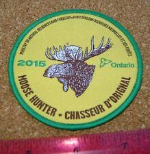 2015 ONTARIO MNR MOOSE HUNTING PATCH badge,flash,crest,deer,bear,elk,Canadian