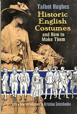 Historic English Costume and How to Make Them, Shoes Hats, Kings, Queens
