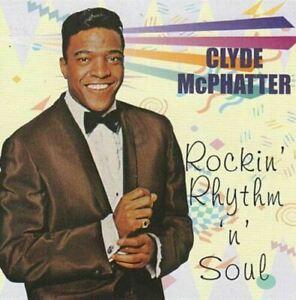 CLYDE MCPHATTER Rockin' Rhythm 'n' Soul CD - 30 1950s Rock 'n' Roll classics