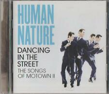 C.D.MUSIC D640   HUMAN NATURE : DANCING IN THE STREET    CD