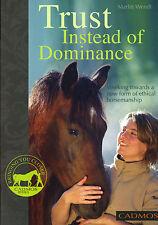 Book TRUST INSTEAD OF DOMINANCE Ethical Horsemanship