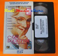 film VHS MRS. DOUBTFIRE MAMMO PER SEMPRE SPEAK UP R. Williams   (F27)  no dvd