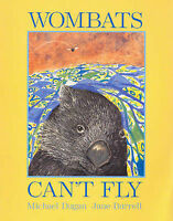 WOMBATS CAN'T FLY Children's Reading Picture Story Book by Michael Dugan NEW